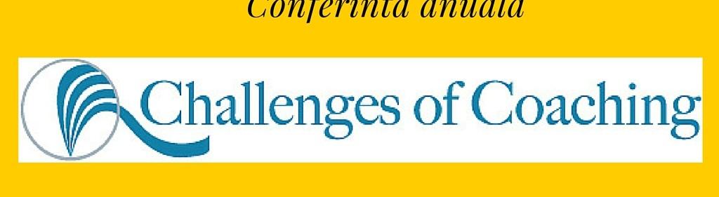 Conferinta Challenges of Coaching 2011