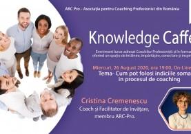 Knowledge Caffe 2020 – Editia 4 – Cum pot folosi indiciile somatice in procesul de coaching