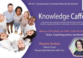 Knowledge Caffe 2020 – Editia 6 – Coaching pentru Excelența