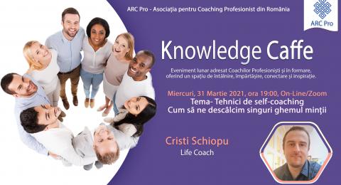 Knowledge Caffe 2020 – Ediția 8 – Tehnici de self-coaching